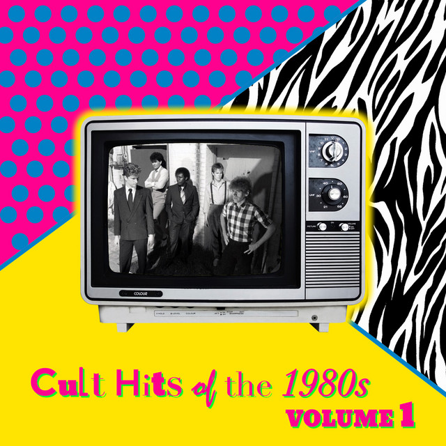 Cult Hits of the 1980's, Vol. 1