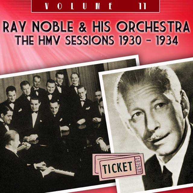 Ray Noble & His Orchestra