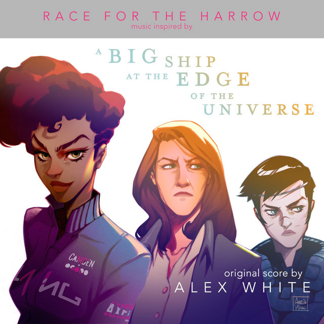 """Race for the Harrow (Music Inspired by the Book """"Big Ship at the Edge of the Universe"""")"""