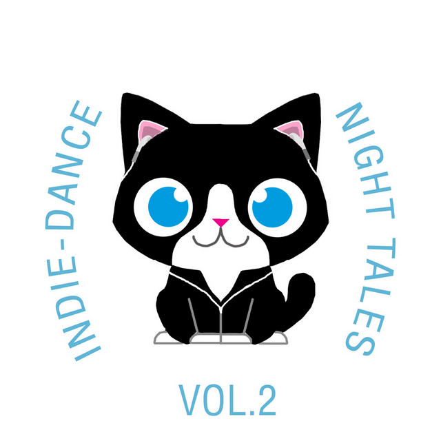 Indie-Dance Night-Tales, Vol. 2 by The Cat and Owl