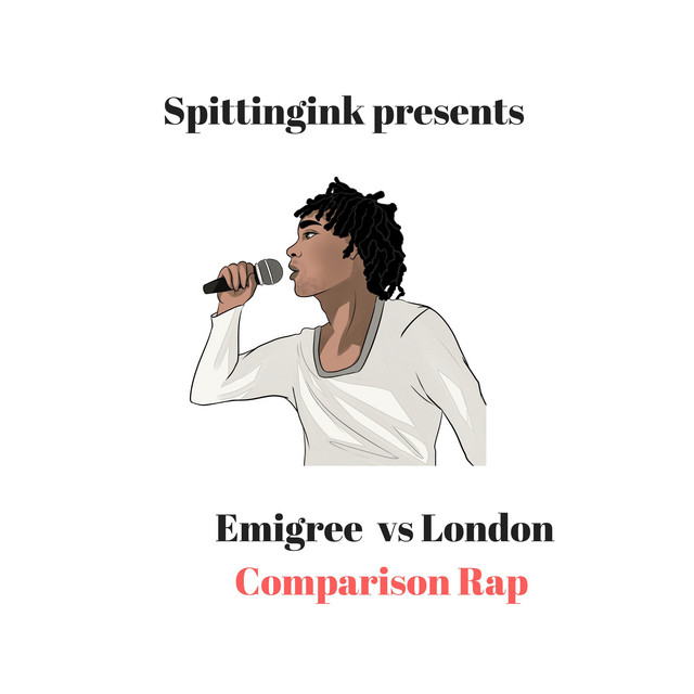 Emigree Vs London Comparison Rap