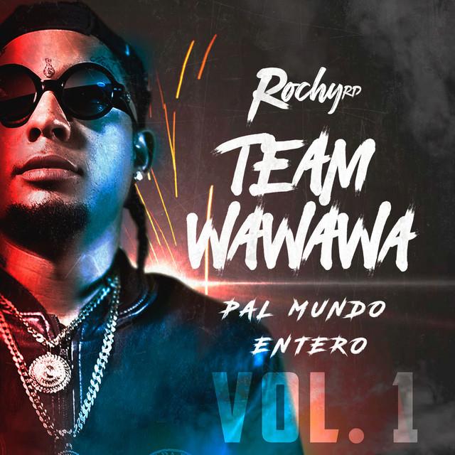 Team Wa Wa Wa Pal Mundo Entero, Vol. 1
