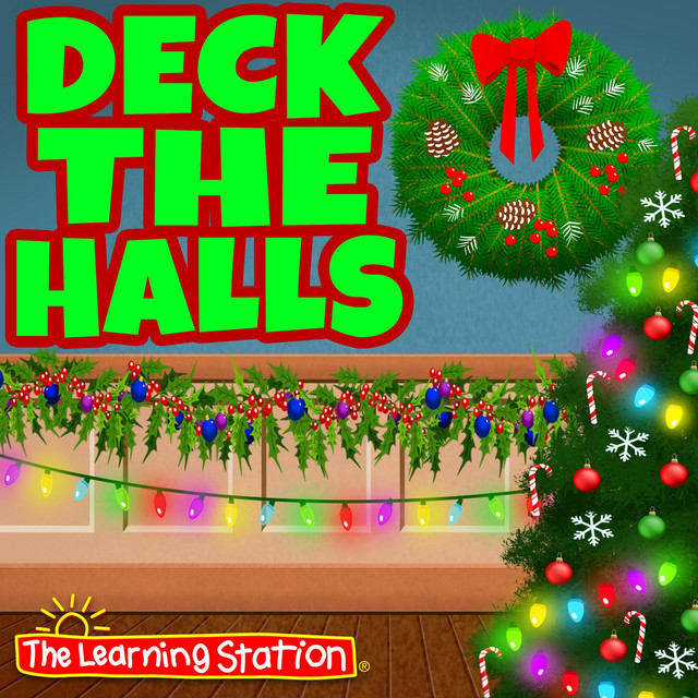 Deck the Halls by The Learning Station