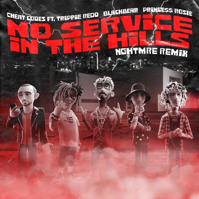 No Service In The Hills (feat. Trippie Redd, Blackbear, PRINCE$$ ROSIE) [NGHTMRE Remix]