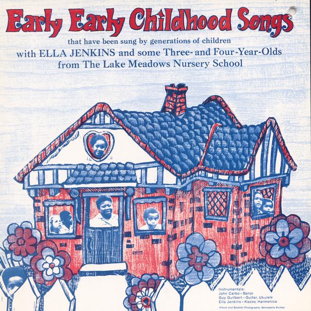 Early Early Childhood Songs by Ella Jenkins