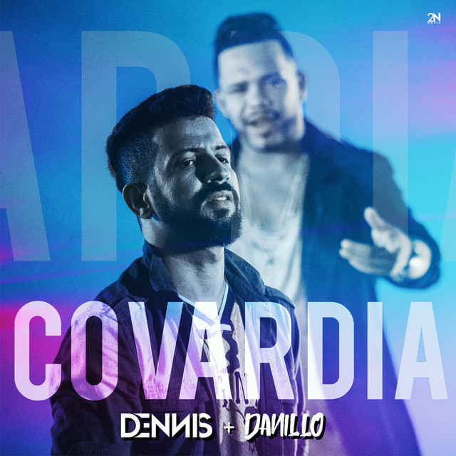 Covardia - Single (Dennis Dj Remix)
