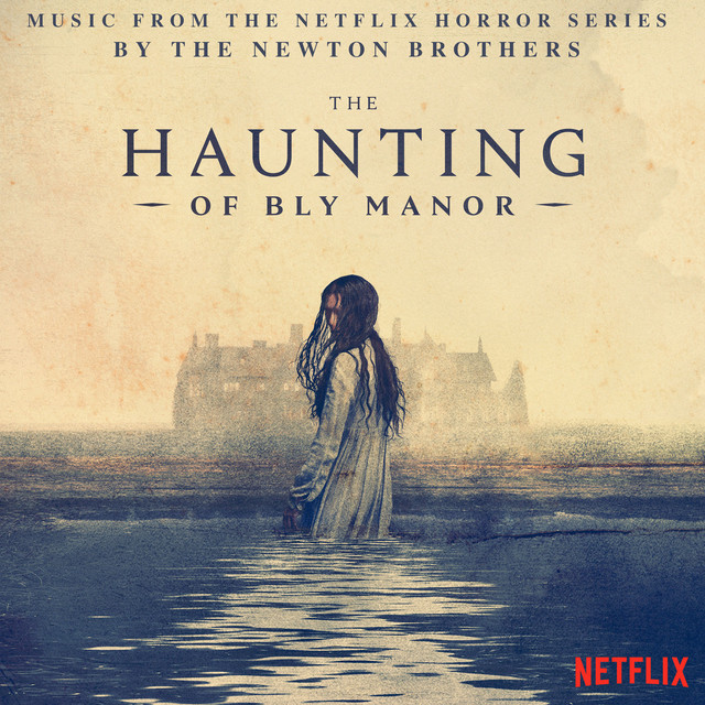 The Haunting of Bly Manor (Music from the Netflix Horror Series)