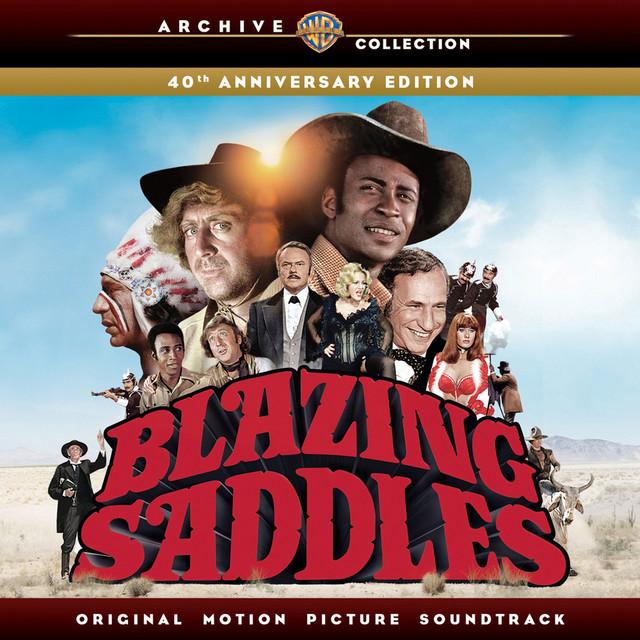 Blazing Saddles: Original Motion Picture Soundtrack - 40th Anniversary Edition