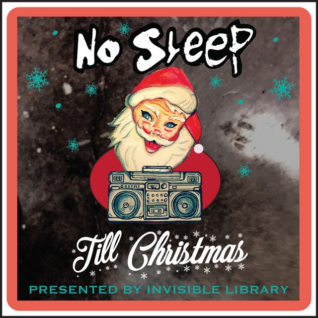 No Sleep Till Christmas
