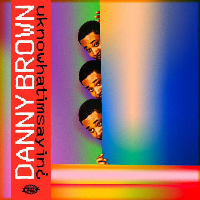 Album cover for uknowhatimsayin¿ by Danny Brown