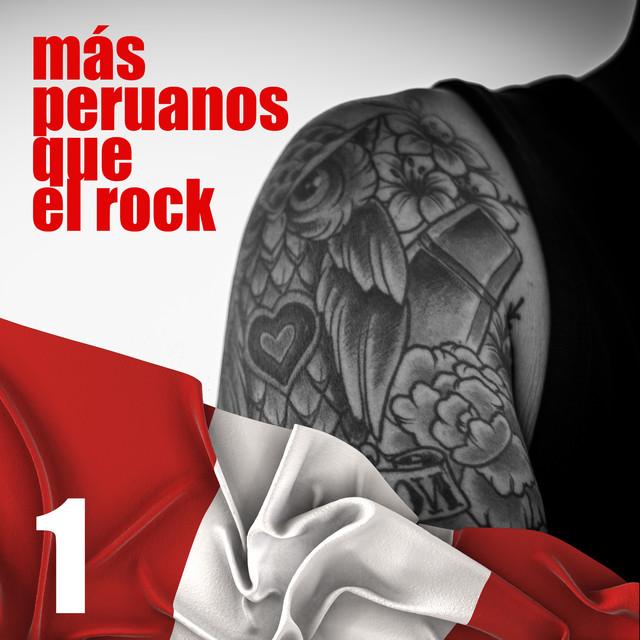 Más Peruanos Que el Rock, Vol. 1 - Sé Que Tú No Estás Solo
