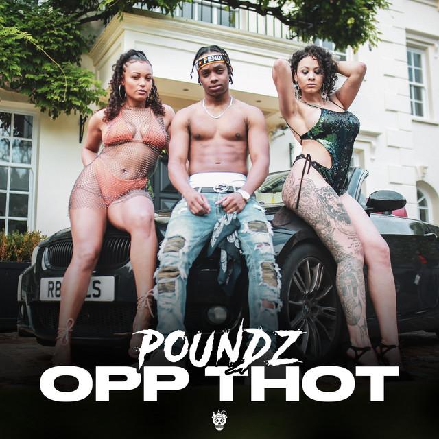 Poundz Opp Thot acapella