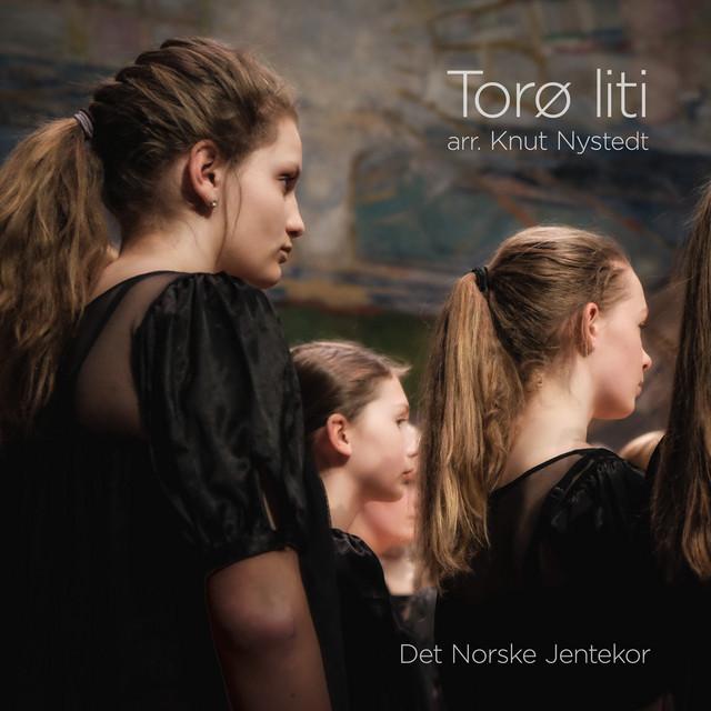 Knut Nystedt: Torø liti (single version)