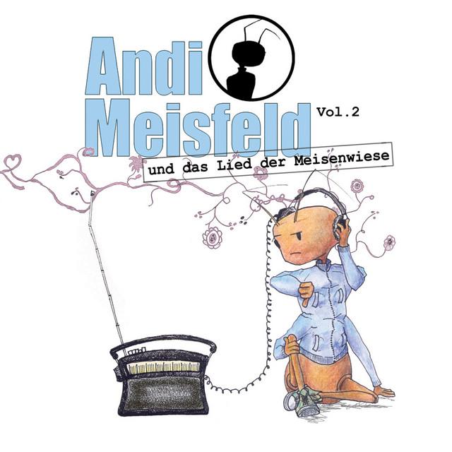 Folge 02: Andi Meisfeld und das Lied der Meisenwiese Cover
