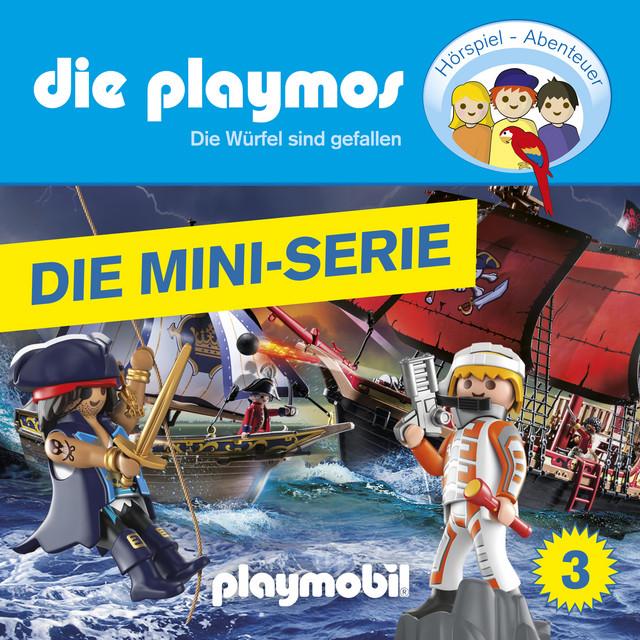 Episode 3: Die Würfel sind gefallen (Das Original Playmobil Hörspiel) [Die Mini-Serie] Cover