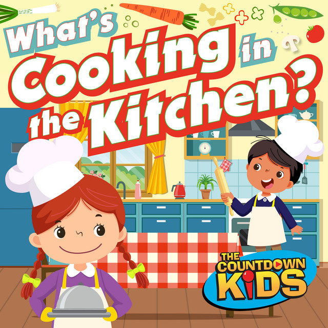 Album cover for What's Cooking in the Kitchen (Songs about Food) by The Countdown Kids