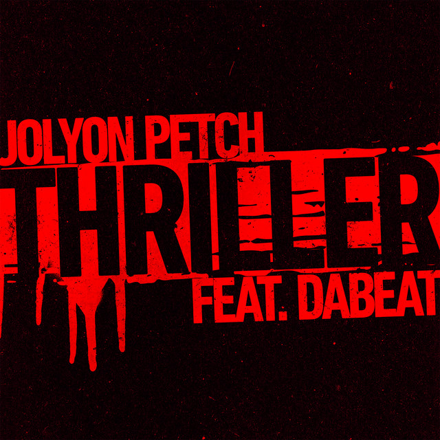 Thriller (feat. DaBeat)