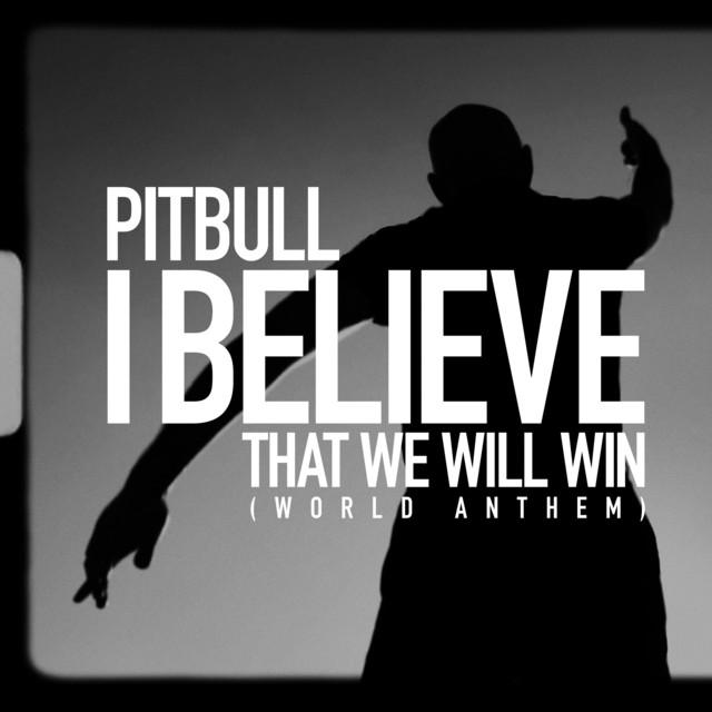 Pitbull I Believe That We Will Win (World Anthem) acapella