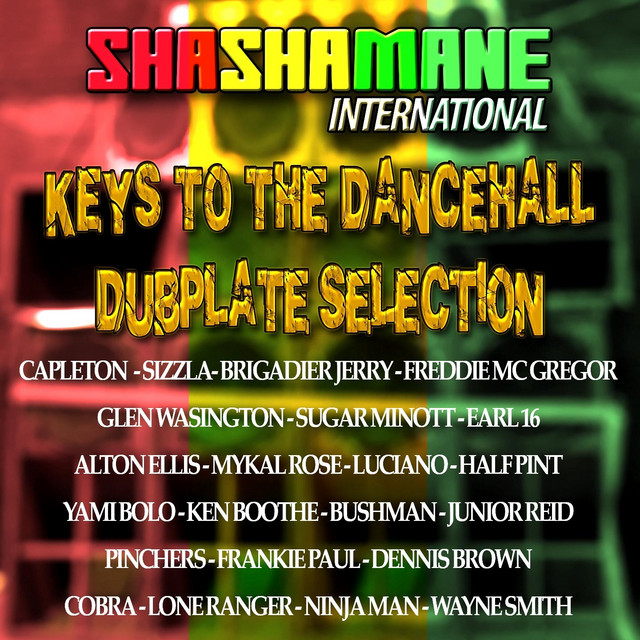 Keys to the Dancehall (Dubplate Selection) [Shashamane International Presents]