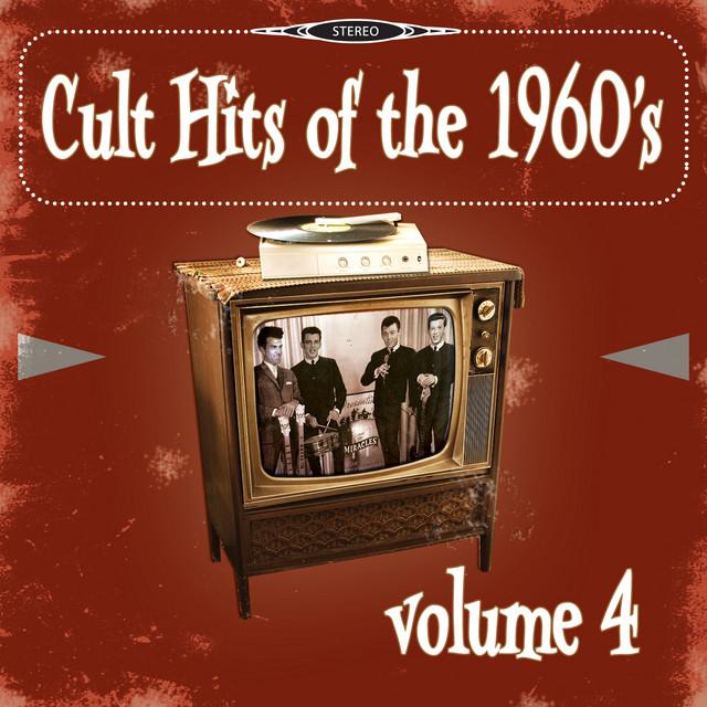 Cult Hits of the 1960's, Vol. 4