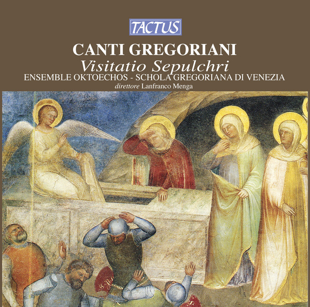 Canti Gregoriani: Visitatio Sepulchri