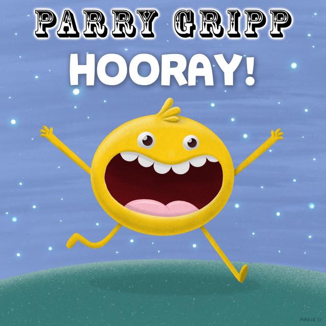 Hooray! by Parry Gripp