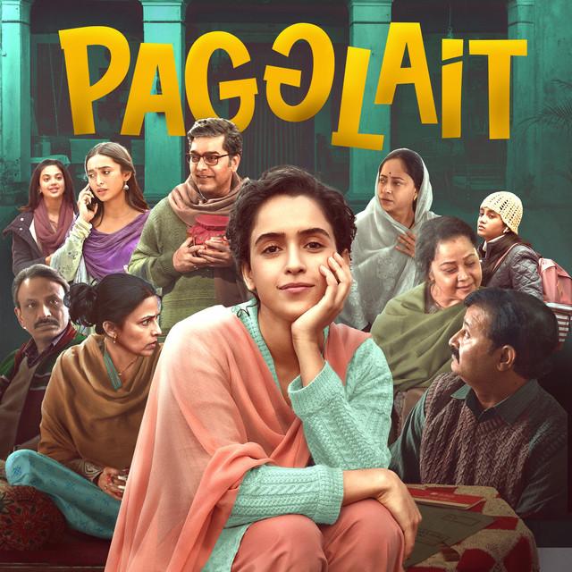 Pagglait (Original Motion Picture Soundtrack)