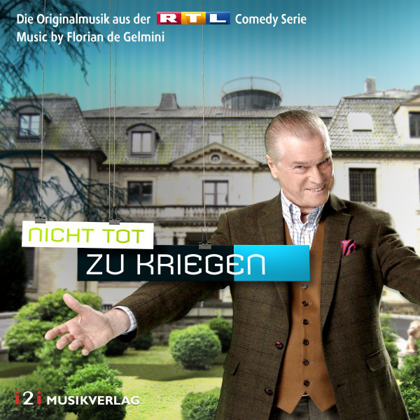 Nicht tot zu kriegen (Original Score) [Die Originalmusik aus der RTL Comedy Serie]