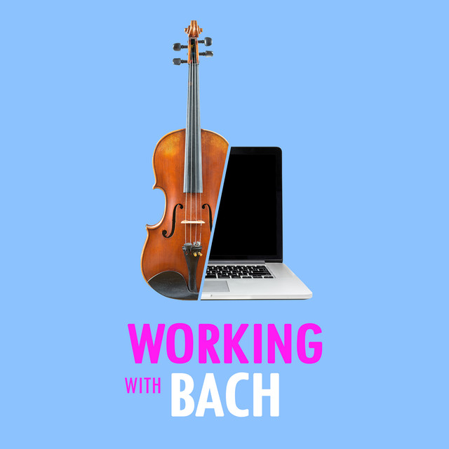 Working with Bach