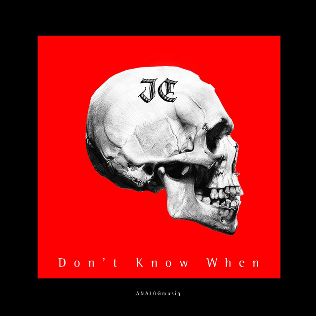 Don't Know When