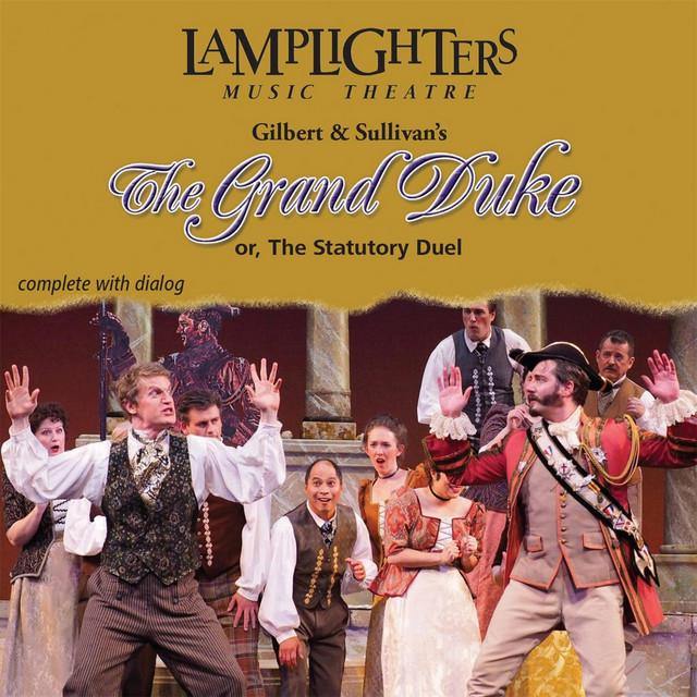 Gilbert & Sullivan's The Grand Duke