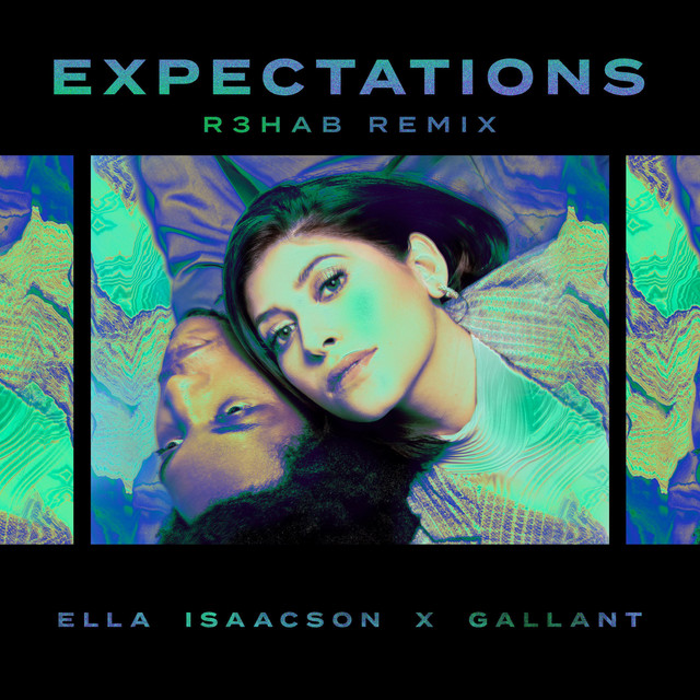 Expectations (R3HAB Remix)
