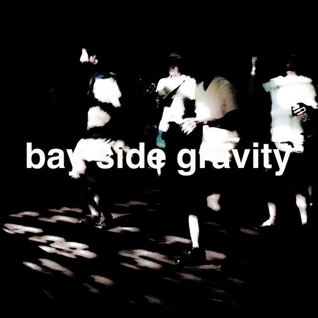 bay side gravity