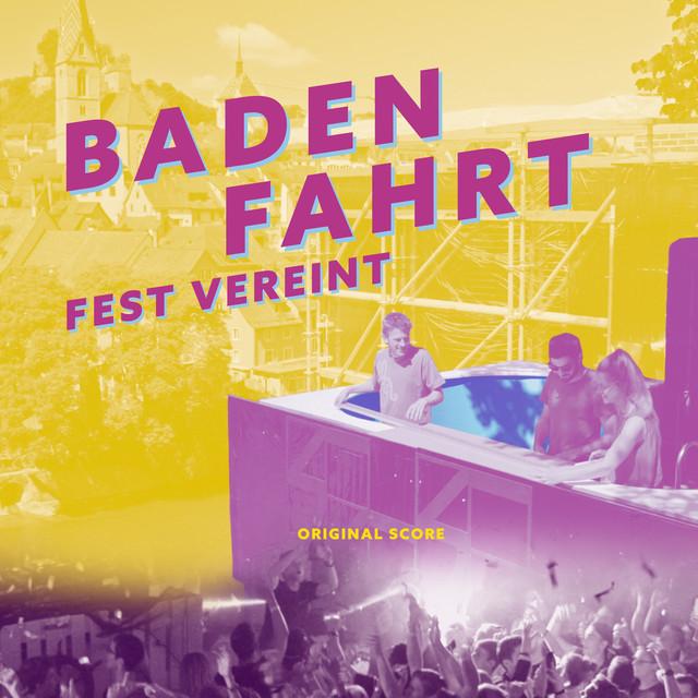 Badenfahrt - Fest Vereint (Original Score)