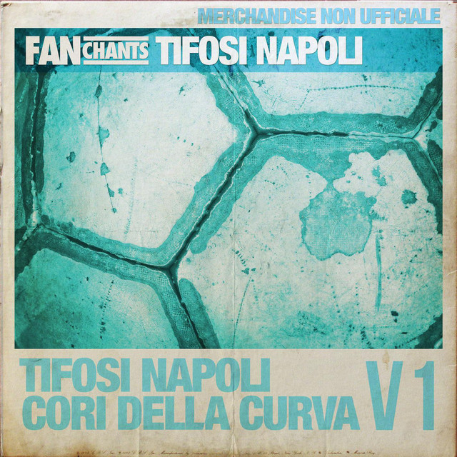 FanChants: Tifosi Napoli