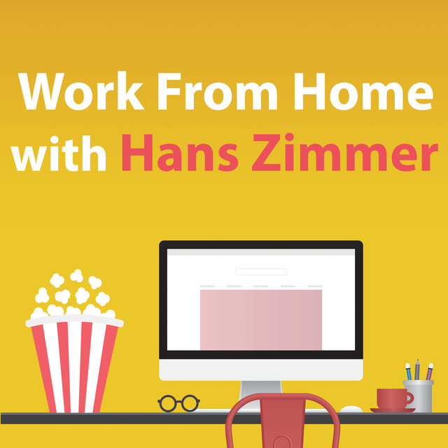 Work From Home With Hans Zimmer