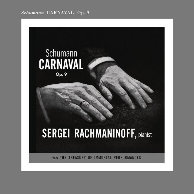 Rachmaninoff Plays Schumann
