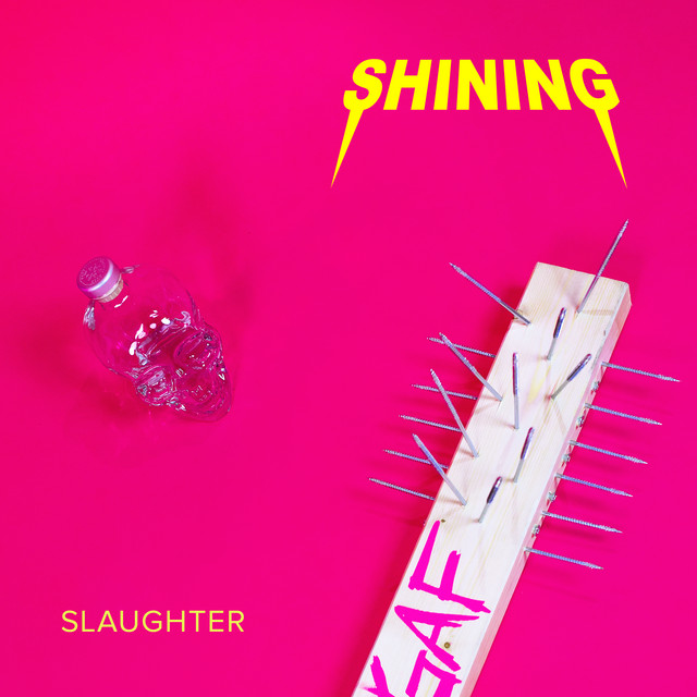 Slaughter - song by Shining | Spotify