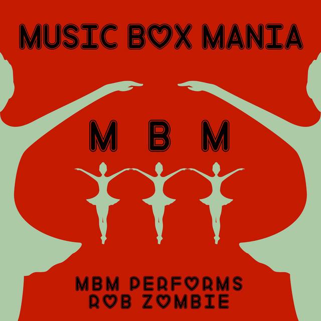 Music Box Versions of Rob Zombie