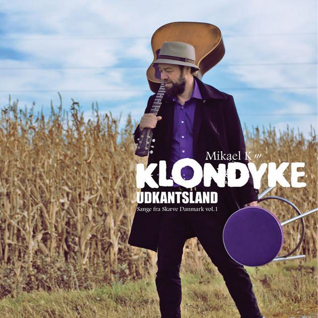 Mikael K /// Klondyke