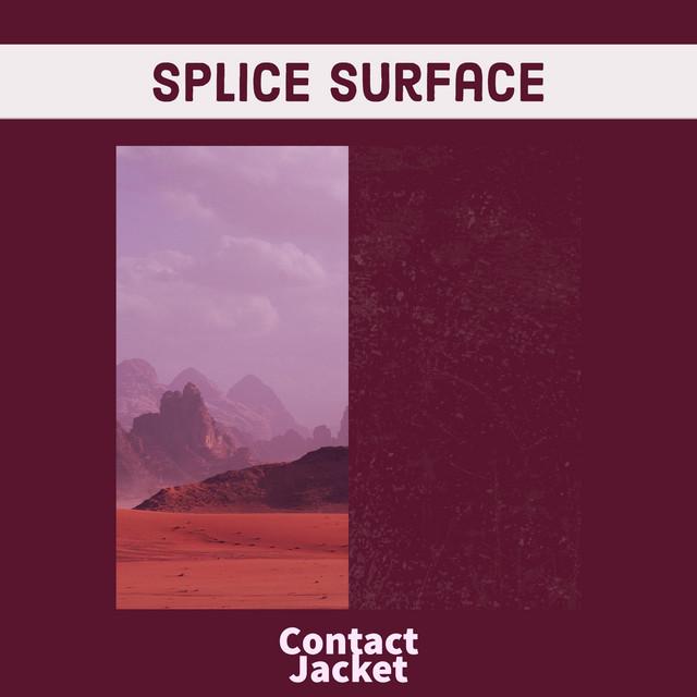Splice Surface