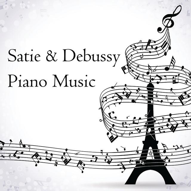 Satie & Debussy: Piano Music