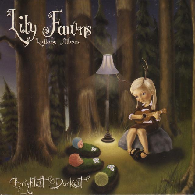Lily's Lullaby Album–brightest, Darkest
