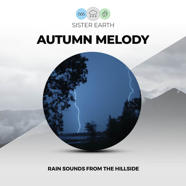 Autumn Melody: Rain Sounds from the Hillside