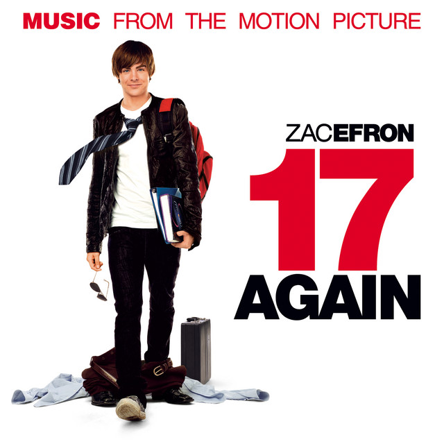 17 Again (Music From The Motion Picture) - Official Soundtrack