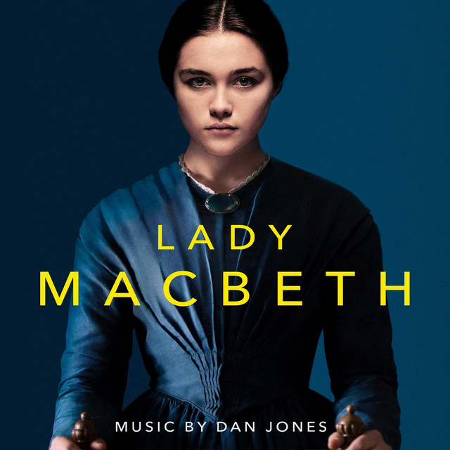 Lady Macbeth (Original Motion Picture Soundtrack)