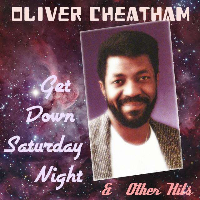 Key Bpm For Get Down Saturday Night Extended Radio Version Remastered By Oliver Cheatham Tunebat