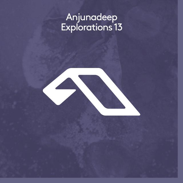 Anjunadeep Explorations 13