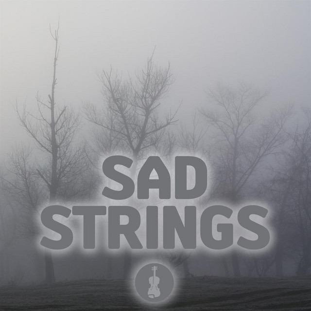 Sad Strings