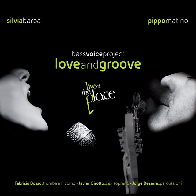 Bass Voice Project: Love and Groove (Live at the Place)